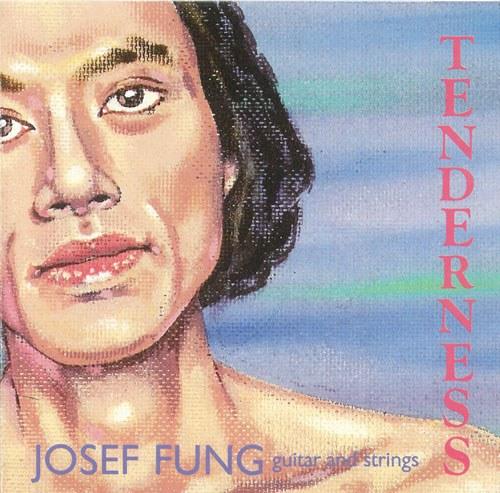 Josef Fung Tenderness